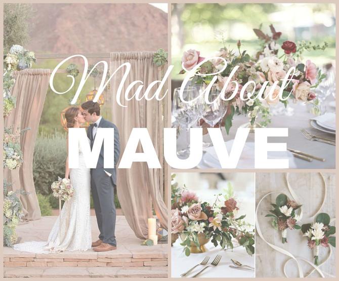 Mad about Mauve