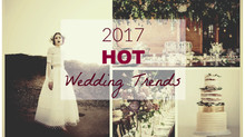 2017 Hot Wedding Trends