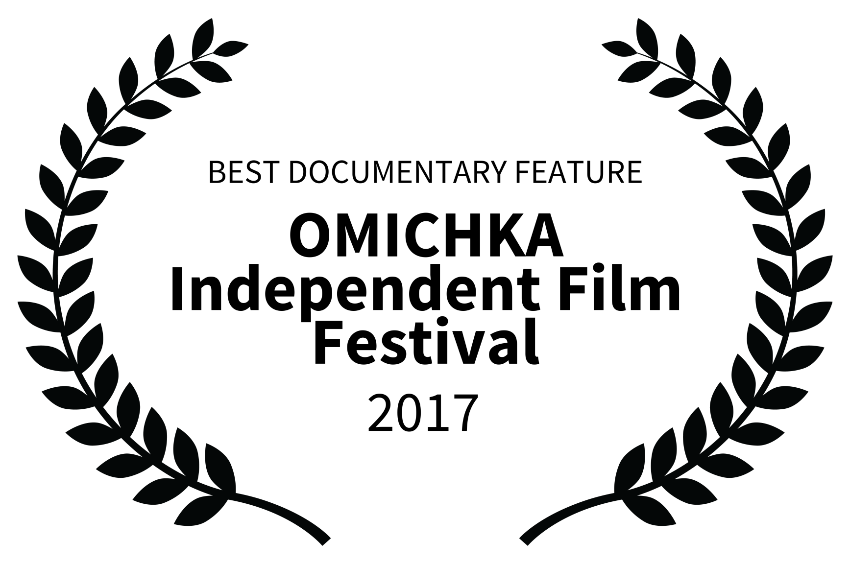 BEST DOCUMENTARY FEATURE - OMICHKA Independent Film Festival - 2017