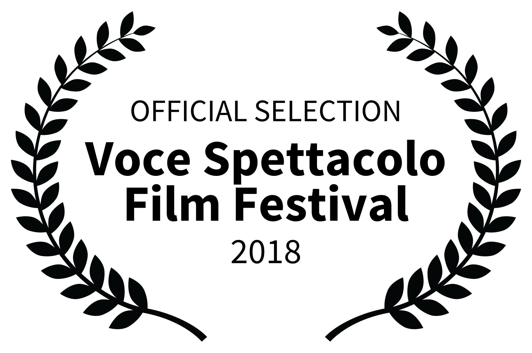 OFFICIAL SELECTION - Voce Spettacolo Film Festival - 2018