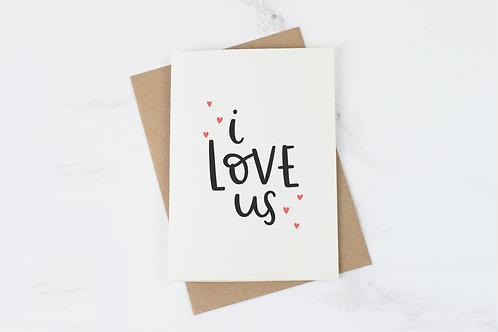 I Love Us Card