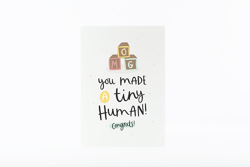 You Made A Tiny Human New Baby Pregnancy Greeting Card by Abbie Imagine