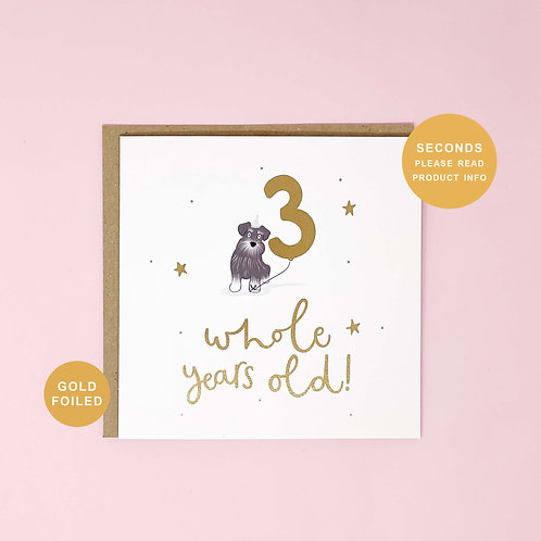 Three Whole Years Old Seconds Sale Birthday Greeting Card by Abbie Imagine