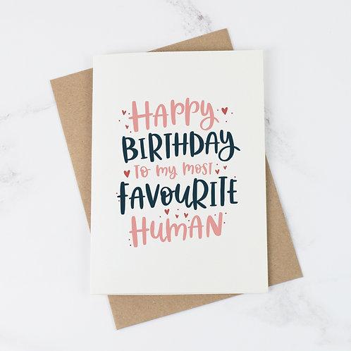 Favourite Human Birthday Card