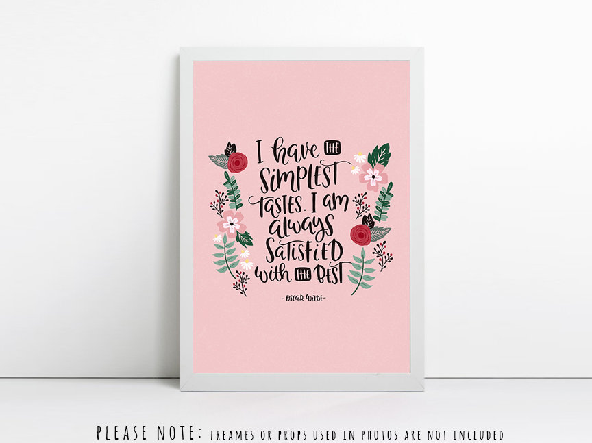 Simplest of Tastes - Oscar Wilde Quote - Literary Gift
