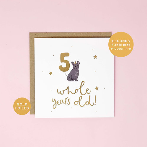 Five Whole Years Old Seconds Sale Birthday Greeting Card by Abbie Imagine