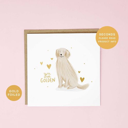 You Are Golden Seconds Sale Greeting Card by Abbie Imagine
