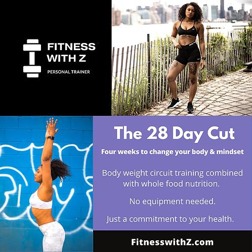 The 28 Days Cut
