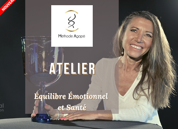 """Atelier """"Equilibre Emotionnel et Santé"""" Dimanche 1er août"""