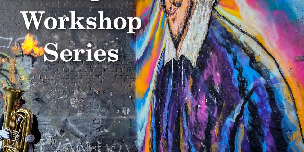 Shakespeare Workshop Series!