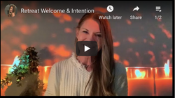 Retreat Welcome & Intention