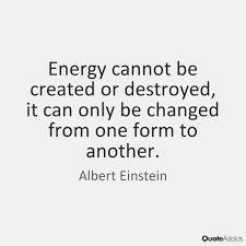 ENERGY IS ALL THERE IS!