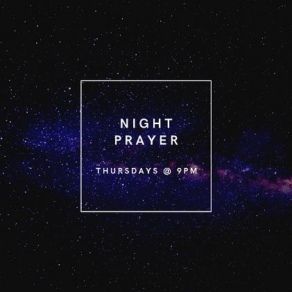 Night Prayer Thursdays _ 9pm.png