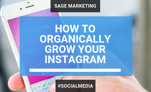 How to Organically Grow Your Instagram Account