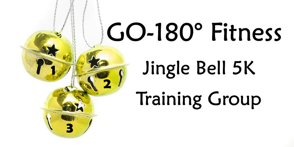 GO-180! JINGLE BELL 5K TRAINING GROUP