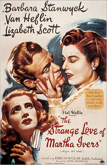 "Movie poster for 1946's ""The Strange Love of Martha Ivers."""