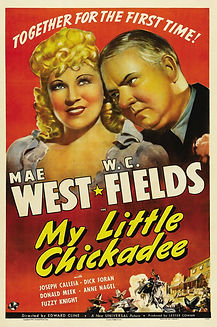 "Movie poster for 1940's ""My Little Chickadee."""
