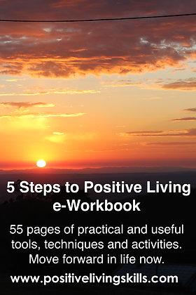 5 Steps to positive Living e-Workbook