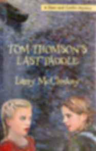 "Cover for Larry McCloskey's Book ""Tom Thomson's Last Paddle""."