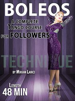 """BOLEOS""  (Downloadable Tango Course for followers)"