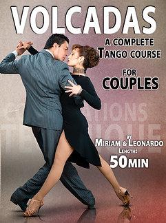 """""""VOLCADAS""""  (Downloadable Tango Course for Couples)"""