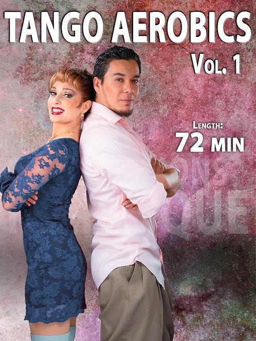 """TANGO AEROBICS Vol. 1""  (Downloadable Tango Course Leaders & Followers)"