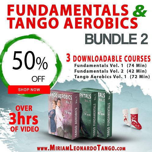 """BUNDLE # 2   (""""Fundamentals 1 & 2"""" + """"Tango Aerobics"""")"""