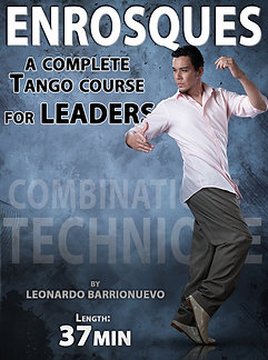"""""""ENROSQUES""""  (Downloadable Tango Course for leaders)"""
