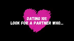 Look For a Partner Who...