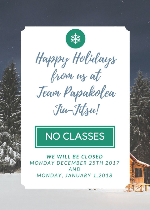 No classes Christmas Day 2017 and New Year's Day 2018