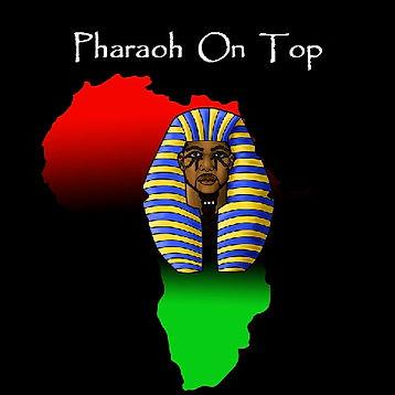 Pharaoh On Top.jpg