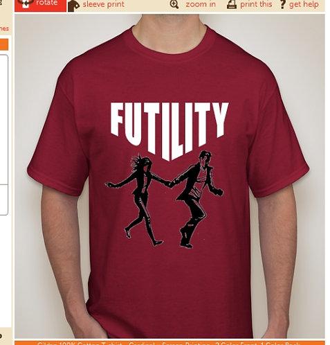 Futility T Shirt 100% Cotton