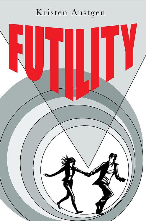 Futility- Hardcover