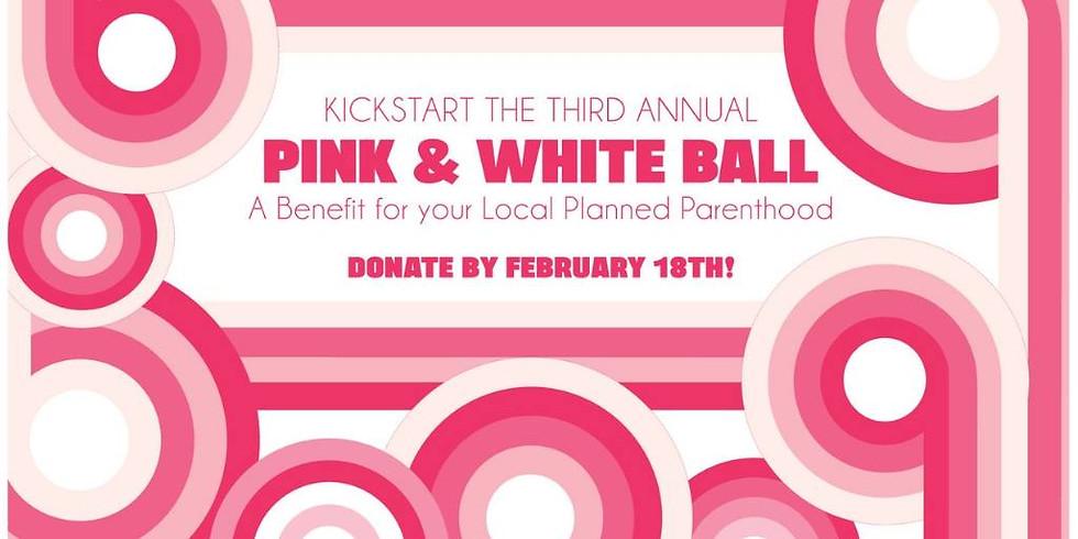 Kickstart the 3rd Annual Pink & White Ball