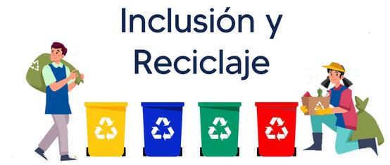 Programa Inclusión y Reciclaje