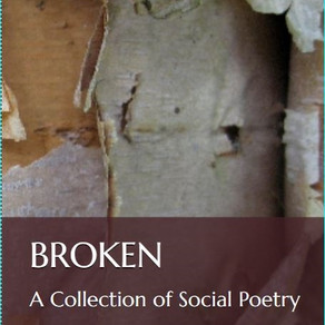 BROKEN: A Collection of Social Poetry