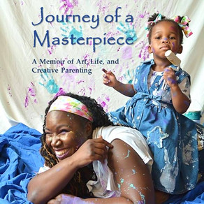 JOURNEY OF A MASTERPIECE: A Memoir of Art, Life, and Creative Parenting