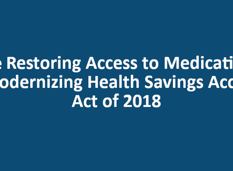 Restoring Access to Medication and Modernizing Health Savings Accounts Act of 2018