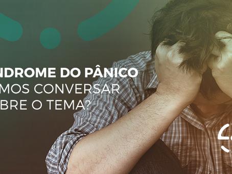 Síndrome do Pânico - Entenda mais sobre esse transtorno