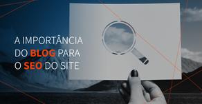 A importância do blog para o SEO do site
