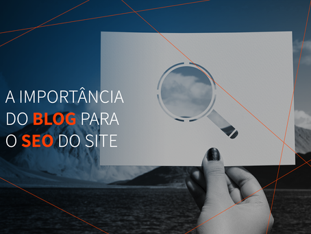A importância do blog para o SEO do site
