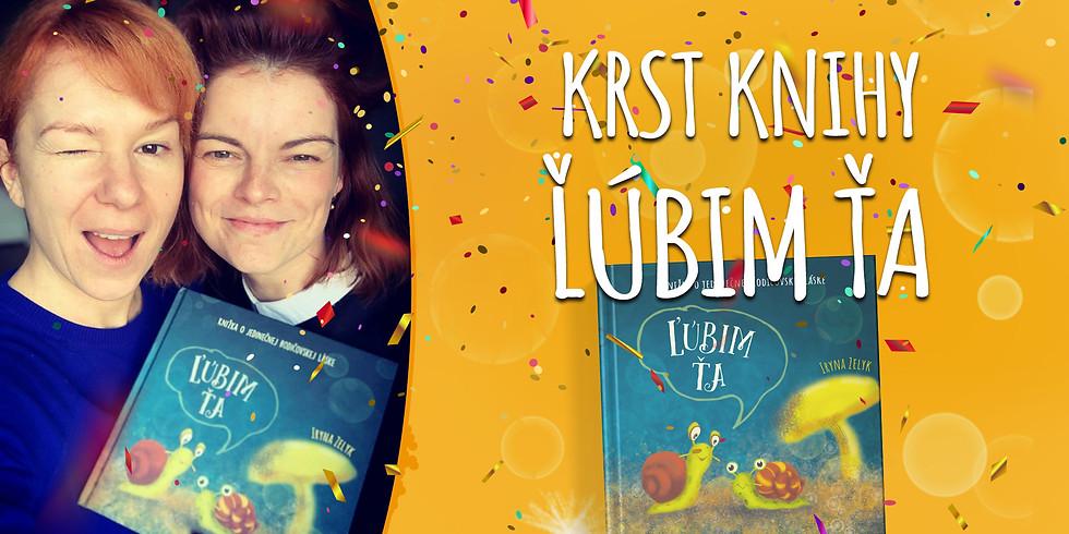 """Krst knihy """"Ľúbim ťa"""" a inšpiratívna debata s Helenou Krajčiovou"""