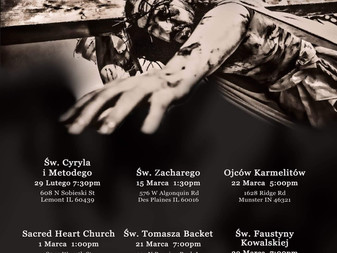 Passion of Christ: Saturday, February 29th English 5:30 PM and Polish 7:30 PM