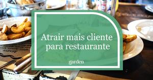 Atrair mais cliente para restaurante