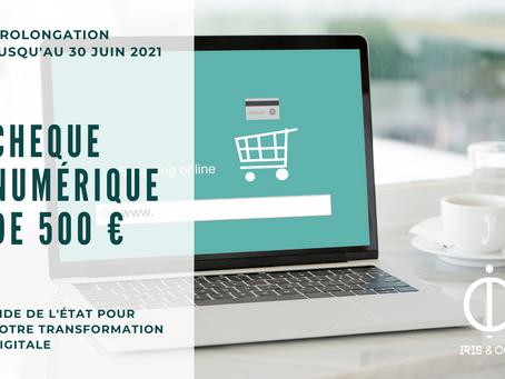 Chèque numérique de 500 € - Prolongation jusqu'au 30 juin 2021