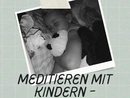 Meditieren mit Kindern Teil 2 - Phantasiereisen...