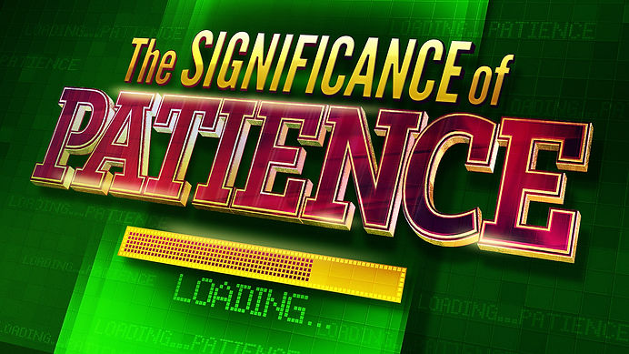 Significance_Patience-1920x1080.jpg