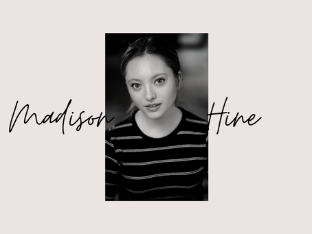 Interview: Madison Hine, breaking through as an actress in the city of Angels