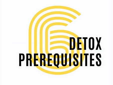 Is Detoxification Safe? 6 Prerequisites to Detoxing