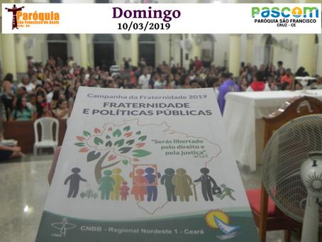 Abertura Oficial da Campanha da Fraternidade 2019 na Paróquia São Francisco.